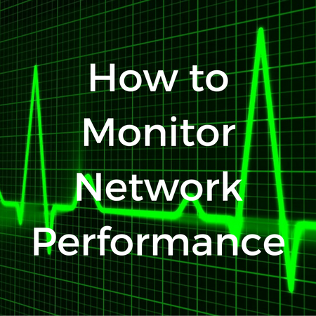 How to Monitor Network Performance.png