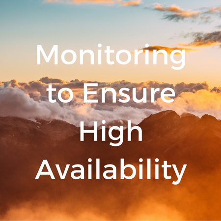 Monitoring to Ensure High Availability.png