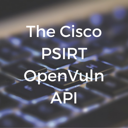 The Cisco PSIRT OpenVuln API.png