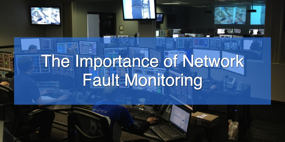 The Importance of Network Fault Monitoring.jpg