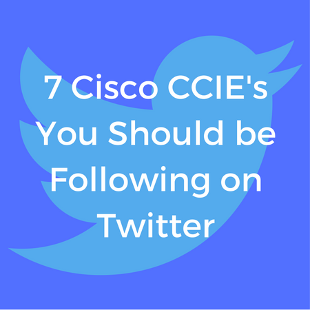 7_Cisco_CCIEs_You_Should_be_Following_on_Twitter_1.png