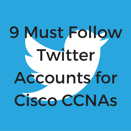 9 Must Follow Twitter Accounts for Cisco CCNAs.png