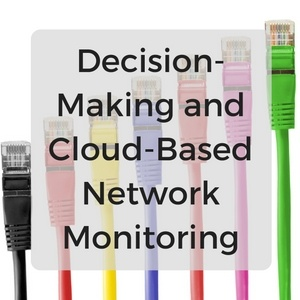 Decision-Making_and_Cloud-Based_Network_Monitoring.jpg